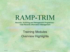 RAMPTRIM Records Archiving and Management Programme Total Records
