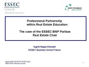 Professional Partnership within Real Estate Education The case