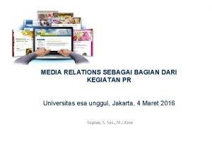 MEDIA RELATIONS SEBAGAI BAGIAN DARI KEGIATAN PR Universitas