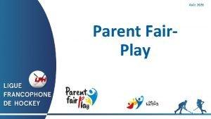 Aot 2020 Parent Fair Play Table des matires