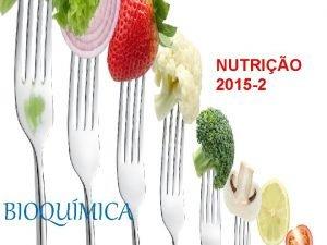 NUTRIO 2015 2 BIOQUMICA BIOQUMICA PLANO DE CURSO