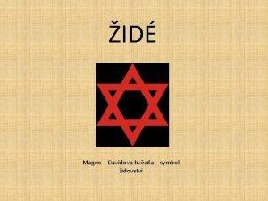 ID Magen Davidova hvzda symbol idovstv Antisemitismus ve