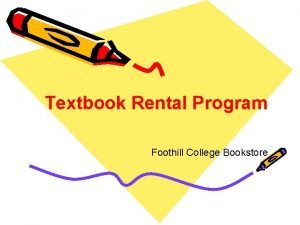 Textbook Rental Program Foothill College Bookstore Textbook Rental