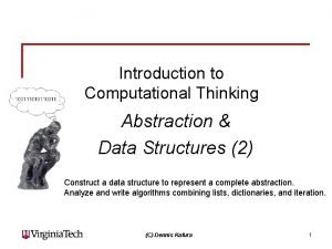 Introduction to Computational Thinking Abstraction Data Structures 2