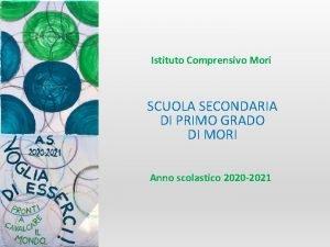 Istituto Comprensivo Mori SCUOLA SECONDARIA DI PRIMO GRADO