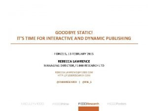 GOODBYE STATIC ITS TIME FOR INTERACTIVE AND DYNAMIC