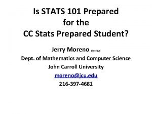 Is STATS 101 Prepared for the CC Stats