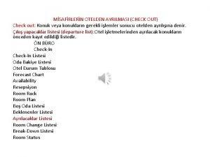 MSAFRLERN OTELDEN AYRILMASI CHECK OUT Check out Konuk