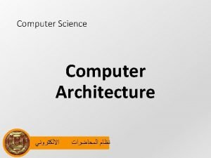 Computer Science Computer Architecture introduction High Level User