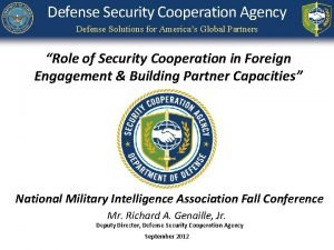 Defense Security Cooperation Agency Defense Solutions for Americas