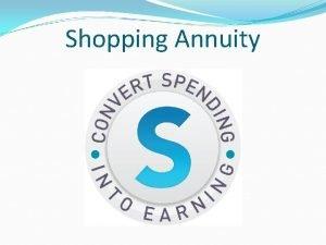 Shopping Annuity Commit to meeting Shopping Annuity Bonus