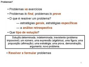 Problemas tipos estratgias solues Problemas vs exerccios Problemas