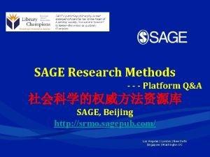 SAGE Research Methods Platform QA SAGE Beijing http