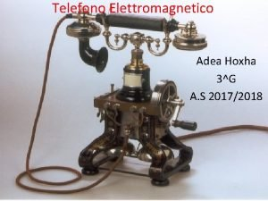 Telefono Elettromagnetico Adea Hoxha 3G A S 20172018