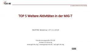 Geodateninfrastruktur Deutschland TOP 5 Weitere Aktivitten in der