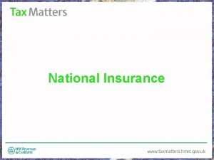 National Insurance What is National Insurance The money