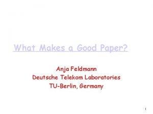 What Makes a Good Paper Anja Feldmann Deutsche