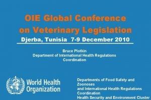 OIE Global Conference on Veterinary Legislation Djerba Tunisia