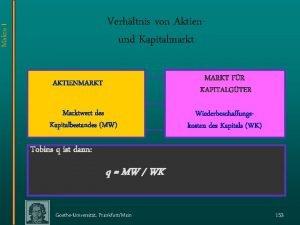 Makro I Verhltnis von Aktienund Kapitalmarkt MARKT FR