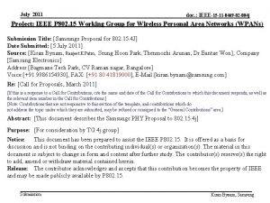 July 2011 doc IEEE15 11 0469 02 004
