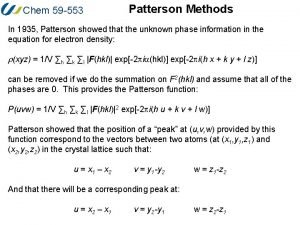 Chem 59 553 Patterson Methods In 1935 Patterson