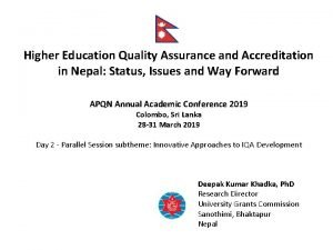 Higher Education Quality Assurance and Accreditation in Nepal