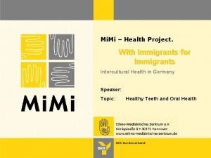 Mi Mi Health Project With Immigrants for Immigrants