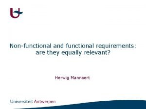 Nonfunctional and functional requirements are they equally relevant