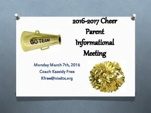 2016 2017 Cheer Parent Informational Meeting Monday March