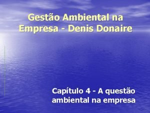 Gesto Ambiental na Empresa Denis Donaire Captulo 4