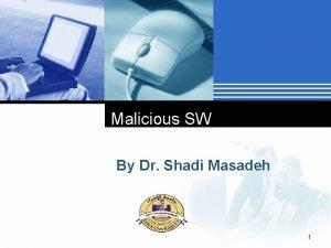 Malicious SW By Dr Shadi Masadeh Company LOGO