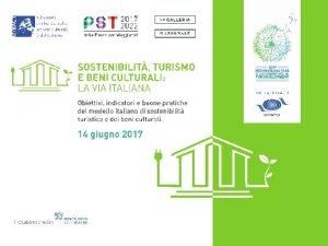 TURISMO SOSTENIBILE 2017 Anno Internazionale del Turismo Sostenibile