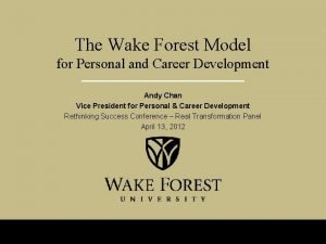The Wake Forest Model for Personal and Career