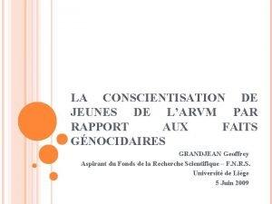 LA CONSCIENTISATION DE JEUNES DE LARVM PAR RAPPORT