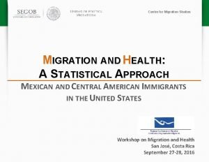 Centre for Migration Studies MIGRATION AND HEALTH A