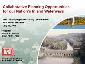 Collaborative Planning Opportunities for our Nations Inland Waterways