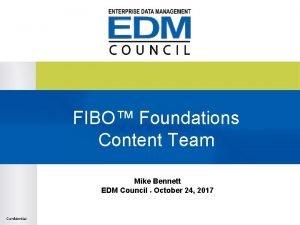 FIBO Foundations Content Team Mike Bennett EDM Council