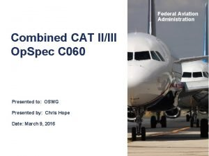Federal Aviation Administration Combined CAT IIIII Op Spec