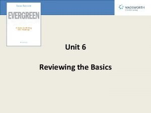 Unit 6 Reviewing the Basics Chapter 25 The