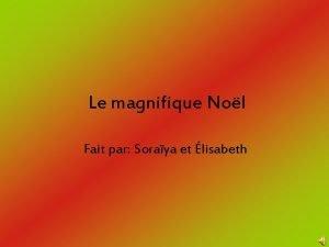 Le magnifique Nol Fait par Soraya et lisabeth