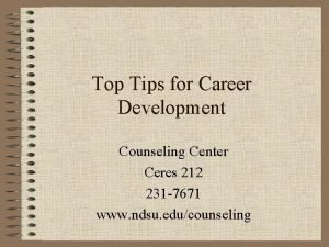 Top Tips for Career Development Counseling Center Ceres