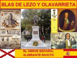 BLAS DE LEZO Y OLAVARRIETA EL HROE ESPAOL