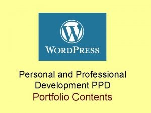 Personal and Professional Development PPD Portfolio Contents PPD