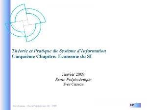 Thorie et Pratique du Systme dInformation Cinquime Chapitre