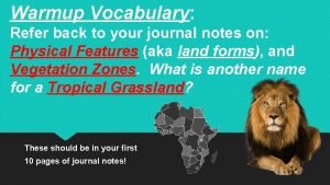 Warmup Vocabulary Refer back to your journal notes