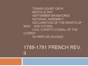 TENNIS COURT OATH BASTILLE DAY SEPTEMBER MASSACRES NATIONAL