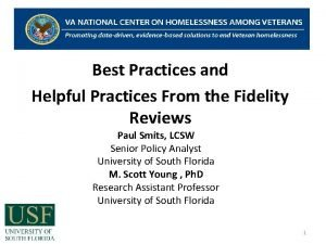 Best Practices and Helpful Practices From the Fidelity