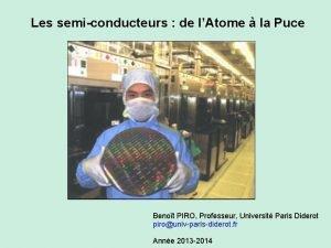 Les semiconducteurs de lAtome la Puce Benot PIRO