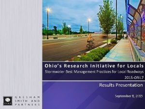 Ohios Research Initiative for Locals Stormwater Best Management