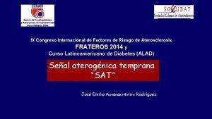 IX Congreso Internacional de Factores de Riesgo de